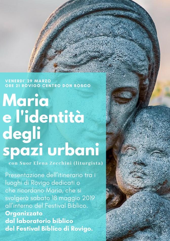 """Anteprima Festival Biblico 2019. """"Maria e l'identità degli spazi urbani"""""""